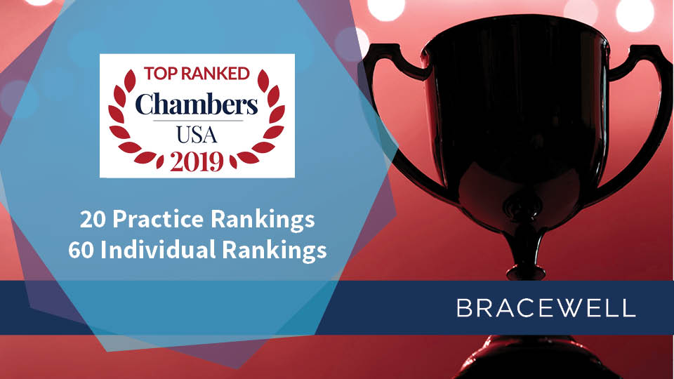 Chambers USA Recognizes Bracewell's Legal and Client Service
